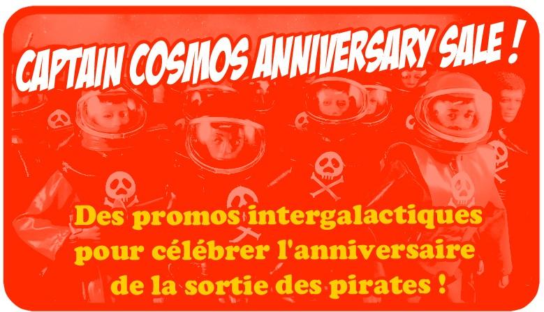 Des promos intergalactiques pour célébrer l'anniversaire  de la sortie des pirates !